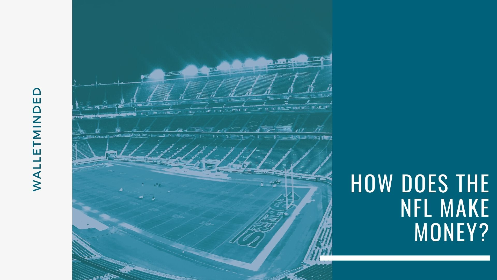 How Does The NFL Make Money?