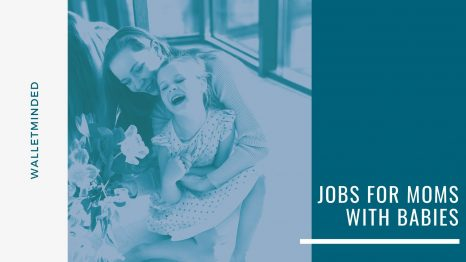 Jobs For Moms With Babies