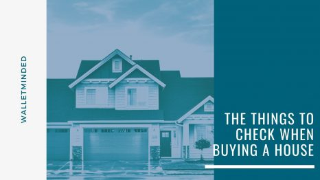 The Things to Check When Buying a House